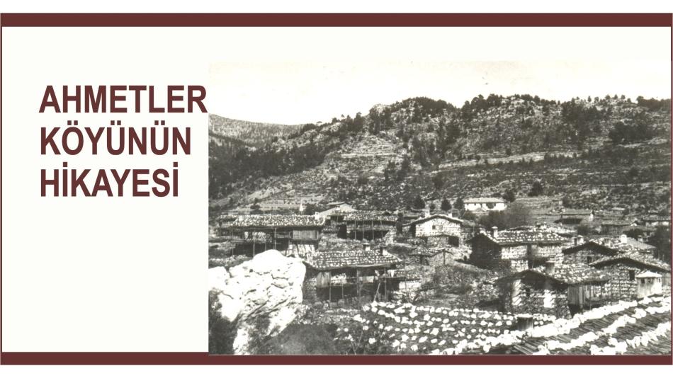 Ahmetler\'in Hikayesi
